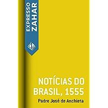 Notícias do Brasil, 1555