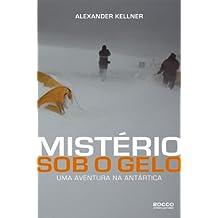 Mistério Sob Gelo. Uma Aventura na Antártica