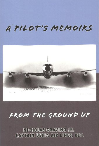 A pilots memoirs from the ground up ebook nicholas gravino jr a pilots memoirs from the ground up by gravino jr nicholas fandeluxe Image collections