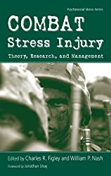 Combat Stress Injury: Theory, Research, and Management