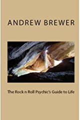 The Rock n Roll Psychic's Guide to Life Kindle Edition