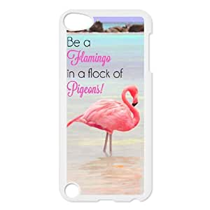 Be A Flamingo In A Flock Of Pigeons iPod TouchCase White TPU Phone Case SY_819190