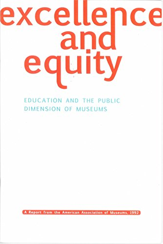Excellence and Equity: Education and the Public Dimension of Museums