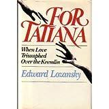 For Tatiana, Edward Lozansky, 0030050642