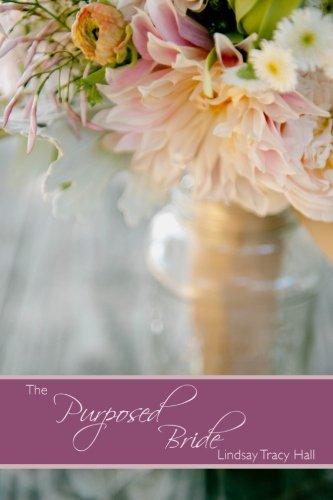 The Purposed Bride
