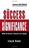 #9: From Success to Significance: When the Pursuit of Success Isn't Enough