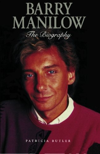 Barry Manilow: The Biography
