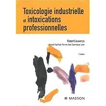 TOXICOLOLOGIE INDUSTRIELLE ET INTOXICATIONS PROFESSIONNELLES 5ÈME ÉDITION