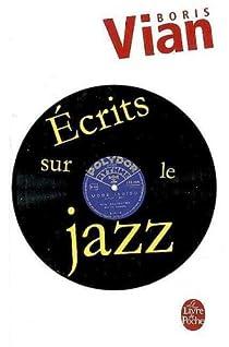Ecrits sur le jazz par Vian
