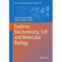 Euglena: Biochemistry, Cell and Molecular Biology