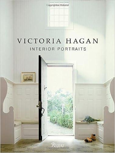Victoria Hagan Interior Portraits 9780847834891 Amazon Books