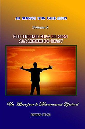 Amazon Com Des Tenebres De La Religion A La Lumiere Du