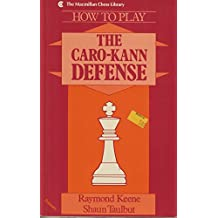How to Play the Caro-Kann Defense: Primary Level