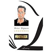 Légendes: Cinquante ans de Story Nostalgie (French Edition)