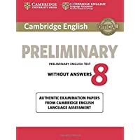 Cambridge English Preliminary: Student's Book without Answers. Vol. 8