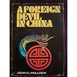 pollock devil - A Foreign Devil in China