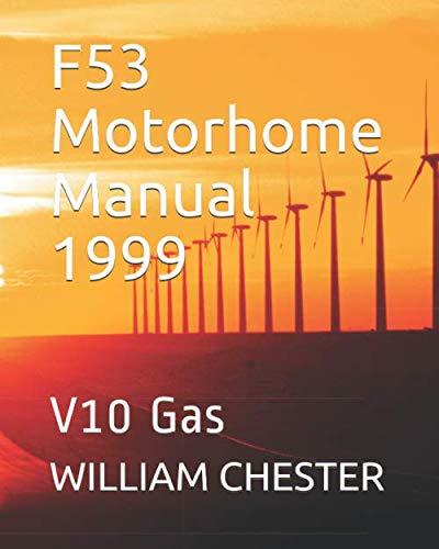 F53 Motorhome Manual 1999: V10 Gas