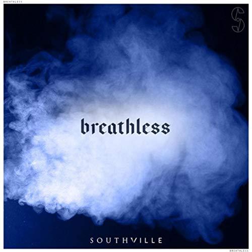 Southville - Breathless (Single) 2018