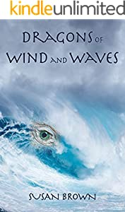 Dragons of Wind and Waves (Dragons of Earth, Water, Fire, and Air Book 3) (English Edition)