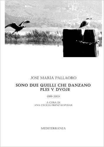 Sono due quelli che DANZANO (Italian Edition): José Maria Pallaoro: 9781291399882: Amazon.com: Books