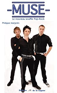 Muse. Le nouveau souffle Pop-Rock par Margotin