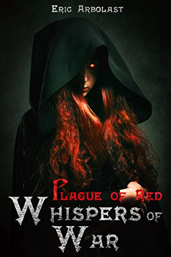 Whispers of War (Plague of Red Book 1)