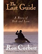 The Last Guide: A Story of Fish and Love