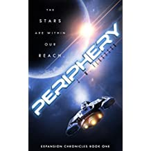 Periphery (Expansion Chronicles Book 1)