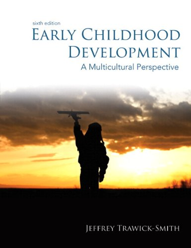 Early Childhood Development: A Multicultural Perspective, Video-Enhanced Pearson eText with Loose-Leaf Version -- Access Card Package (6th Edition)