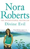 Divine Evil by Nora Roberts front cover