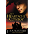 My Heartache Cowboy: (Intermix) (My Cowboy)