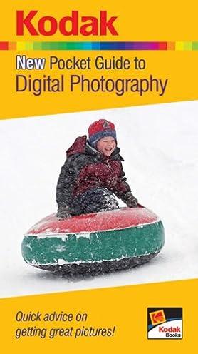 kodak new pocket guide to digital photography quick advice on rh amazon com kodak pocket guide to digital photography Kodak Color Photography