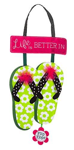 Evergreen Life is Better in Flip Flops Outdoor Safe Felt Door Decor (Flip Flop Home Decor)