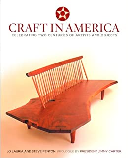 Craft in America: Celebrating Two Centuries of Artists and Objects: Amazon.com: Books