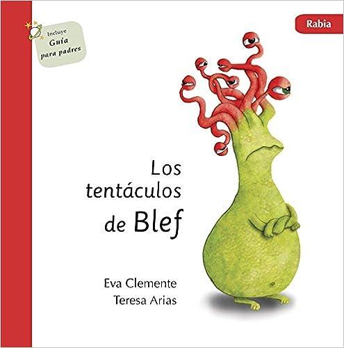 Descargar libros completos gratis en línea Los tentáculos de Blef: Rabia iBook 8494530925