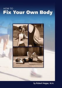 Paperback How to Fix Your Own Body Book