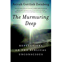 The Murmuring Deep: Reflections on the Biblical Unconscious (English Edition)
