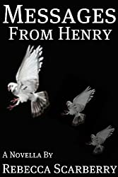 Messages From Henry (Book 1)