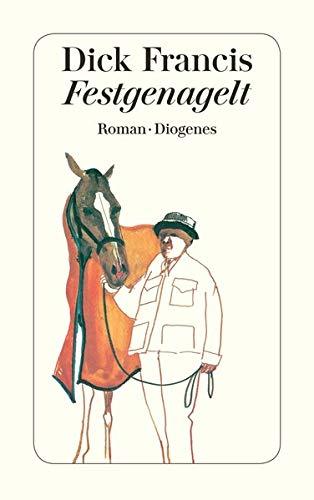 Festgenagelt Roman Amazon De Dick Francis Malte Krutzsch Bucher