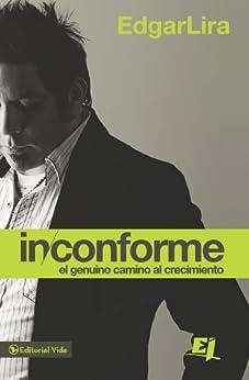 Inconforme (Especialidades Juveniles) (Spanish Edition) by [Lira, Edgar]