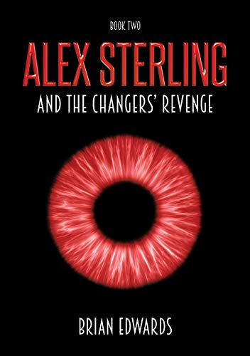 #freebooks – Alex Sterling and the Changers' Revenge – FREE until September 29th