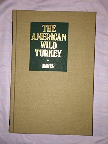 American Turkey - The American Wild Turkey