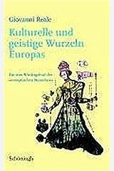 """Kulturelle und geistige Wurzeln Europas: Für eine Wiedergeburt des """"europäischen"""" Menschen Capa comum"""