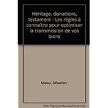 Heritage, donations, testament
