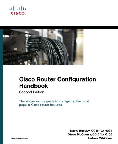 Cisco Router Configuration Handbook (2nd Edition) (Networking Technology)