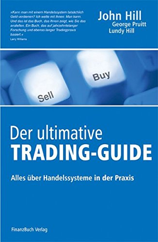 Der ultimative Trading-Guide: Alles über Handelssysteme in der Praxis