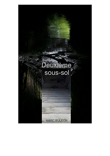 Deuxième sous-sol (French Edition)