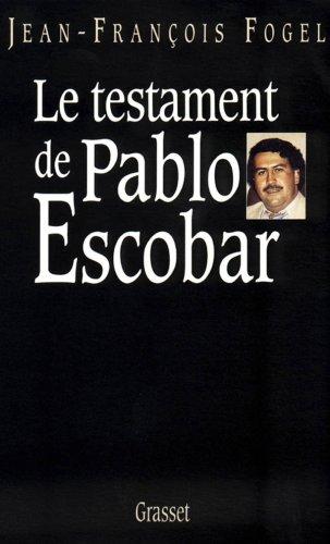 Fogel - Le Testament de Pablo Escobar