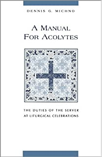 Acolyte Leaders Resource Guide