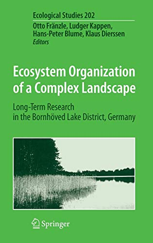 Ecosystem Organization of a Complex Landscape: Long-Term Research in the Bornhöved Lake District, Germany (Ecological St